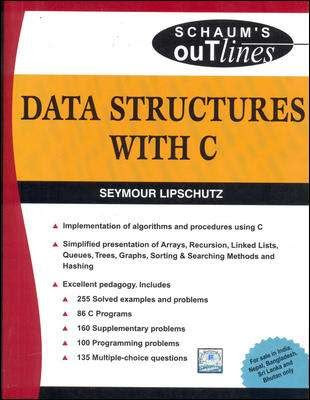 SCHAUM'S OUTLINE DATA STRUCTURES WITH C BY SEYMOUR ...