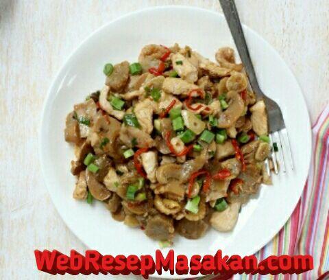 Tumis ayam jamur saus tiram, Resep Tumis Ayam Jamur, Cara membuat tumis ayam jamur,