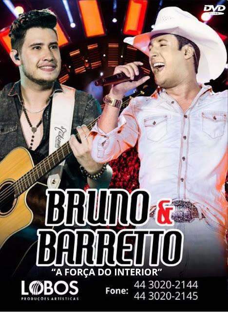 Bruno & Barreto - A Força Do Interior - Ao Vivo Em Londrina