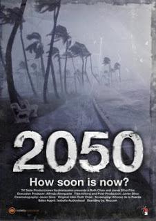 Documental: 2050, ¿demasiado tarde? (2050 How soon is now)