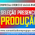 SELEÇÃO PRESENCIAL PARA O POLO AUTOMOTIVO DE GOIANA, NA FUNÇÃO DE AUXILIAR DE PRODUÇÃO