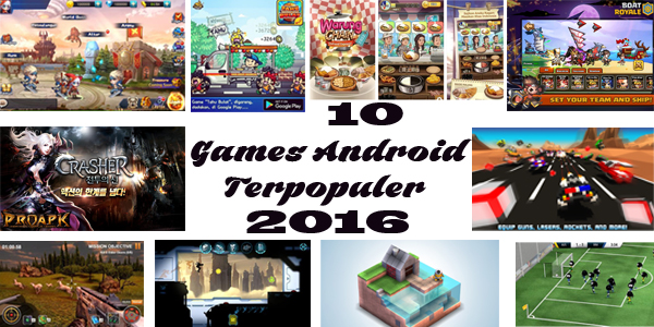 10 Games Android Terpopuler  2016