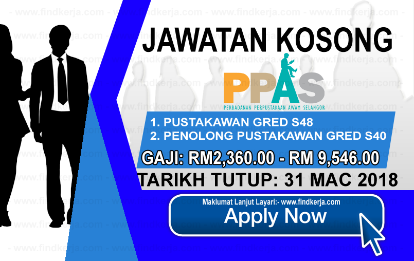 Jawatan Kerja Kosong PPAS - Perbadanan Perpustakaan Awam Selangor logo www.findkerja.com mac 2018
