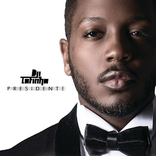 Dji Tafinha - Presidente (Special Edition) (Álbum)