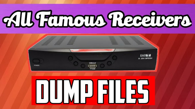 Dump/Flash Files of China Receivers Free Download By Jam Receivers