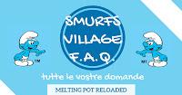 http://www.meltingpotreloaded.it/2016/10/smurfs-village-faq-tutte-le-vostre-domande.html