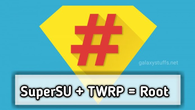 How to Root Android using TWRP Recovery + SuperSU