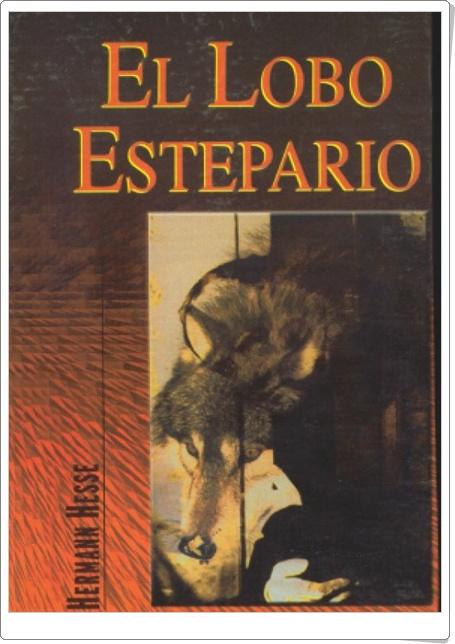"""""""El lobo estepario"""" de Hermann Hesse (Libro y audiolibro)"""