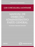 Cosculluela Montaner. Manual de Derecho Administrativo. Parte general. 2012