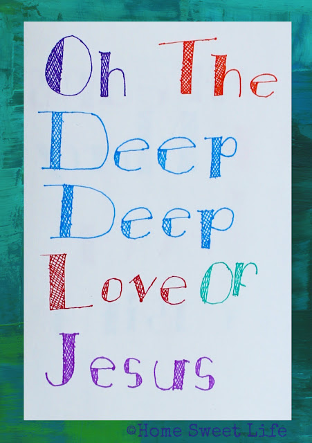 hand lettered songs, o the deep deep love of Jesus