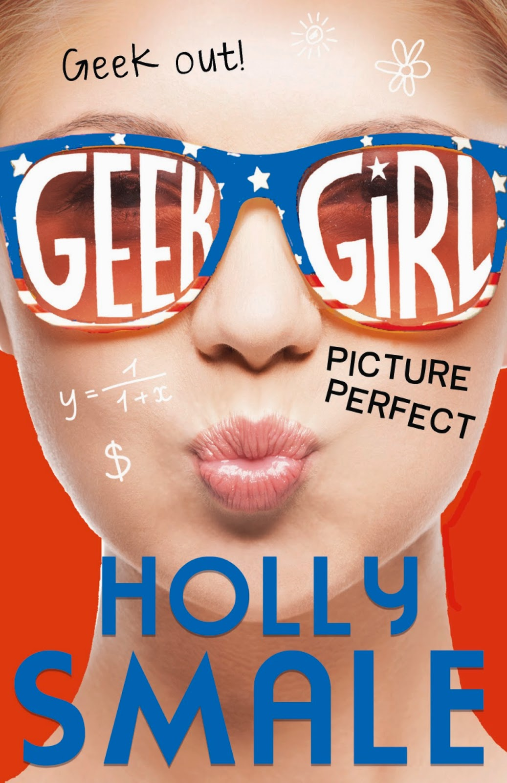 Geek Girl 3 Picture Perfect by Holly Smale Review