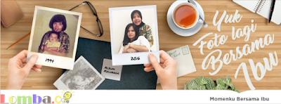 Lomba Foto Tema Momenku Bersama Ibu by Tokopedia Hadiah Voucher 10 Juta