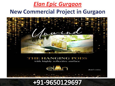 9650129697 || Elan Epic Gurgaon
