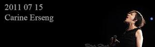 http://blackghhost-concert.blogspot.fr/2011/07/2011-11-15-carine-erseng.html