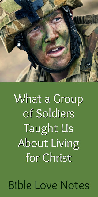 What a Group of Soldiers Taught Us About Living for Christ- 2 Tim. 2:3-4