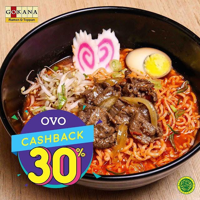 #Gokana - #Promo Cashback 30% Pakai OVO Cash (s.d 31 Juli 2019)