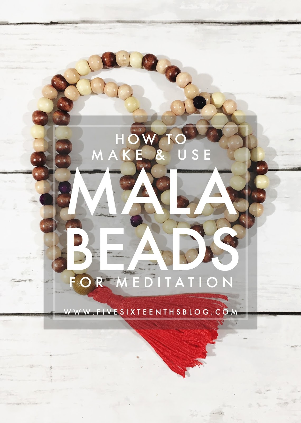 How to Make and Use Mala Beads