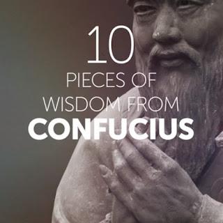 10 PIECES OF WISDOM FROM CONFUCIUS