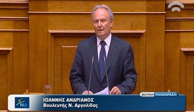 Παρέμβαση Ανδριανού στη Βουλή για την καθυστέρηση στην κήρυξη της Αργολίδας σε κατάσταση έκτακτης ανάγκης