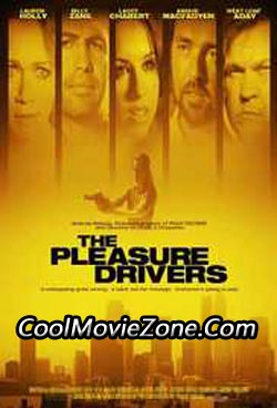 The Pleasure Drivers (2006)