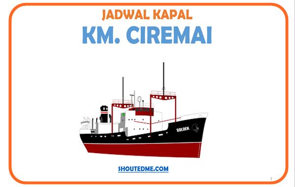 Jadwal keberangkatan kapal ciremai 2019