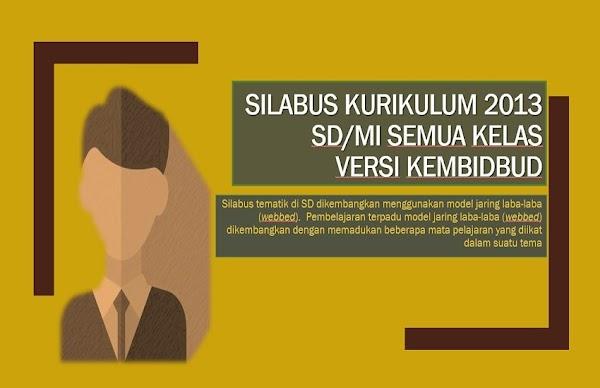 Silabus Kurikulum 2013 Kelas 1-6 SD/MI Tematik | Kemdikbud