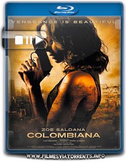 Colombiana - Em Busca De Vingança Torrent - BluRay Rip 720p Dublado