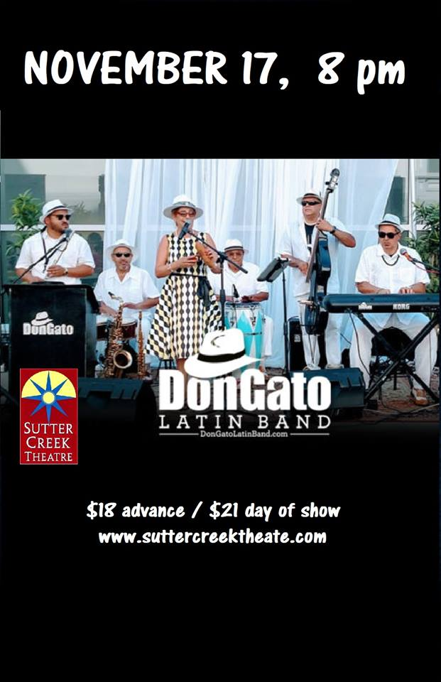 Sutter Creek Theater: DonGato Latin Band - Sat Nov 17