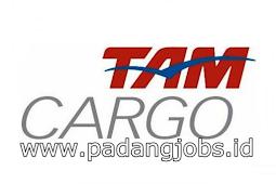 Lowongan Kerja Padang: PT. TAM Cargo Juli 2018