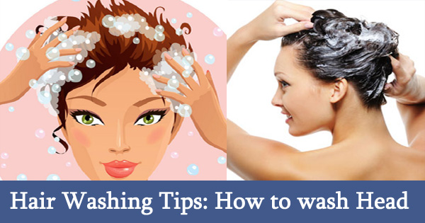 Hair Washing Perfect Tips: How to wash Hair Properly?