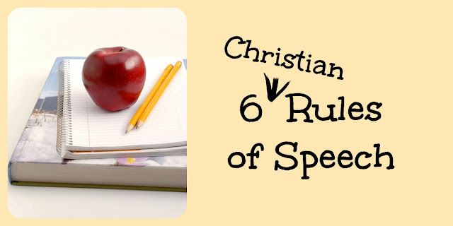 6 Christian Rules of Speech from Proverbs 15 and Ephesians 4