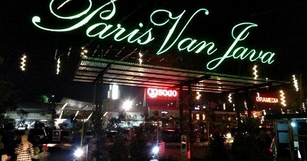 Paris Van Java Mall Bandung Tempat Wisata Wajib Dikunjungi Kim Cipedes