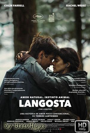 Langosta [1080p] [Latino-Ingles] [MEGA]