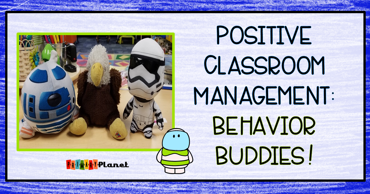 Positive Classroom Management: Behavior Buddies with a Shout Out Sticker Freebie!
