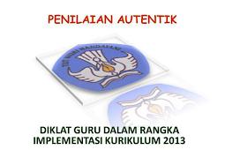 Mengenal Authentic Assesment Kurikulum 2013