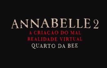 Na imagem: Experiência 360º de Anabelle 2. Crédito das imagens: Divulgação/Warner