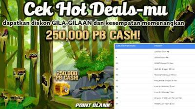 Promo Penawaran Hot Deals Hadiah Cash PB Garena Gratis 250.000 Plus 25.000 dan senjata serta item gratis lainnya