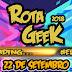 Conheça o evento RotaGeek 2018 com muitas atividades para Cosplayers