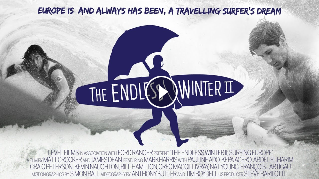 The Endless Winter; Surfing Europe (FULL FILM TODAY ONLY)  EUROPE IS AND ALWAYS HAS BEEN A TRAVELLING SURFER'S DREAM