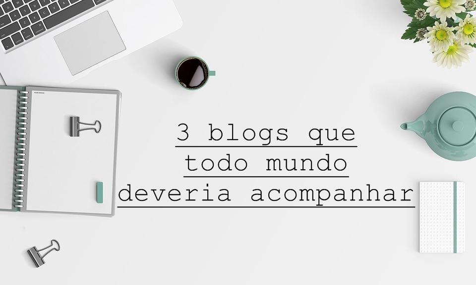 Blogs para acompanhar