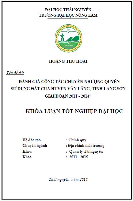 Đánh giá công tác chuyển nhượng quyền sử dụng đất của huyện Văn Lãng tỉnh Lạng Sơn giai đoạn 2011 – 2014