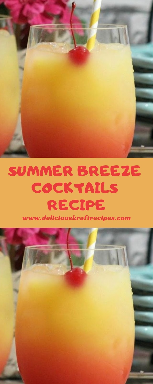 SUMMER BREEZE COCKTAILS RECIPE