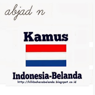 Abjad N, Kamus Indonesia - Belanda