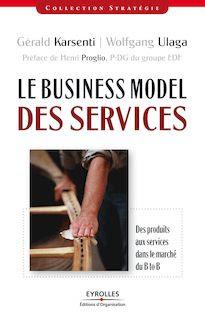 http://www.editions-eyrolles.com/Livre/9782212548150/le-business-model-des-services
