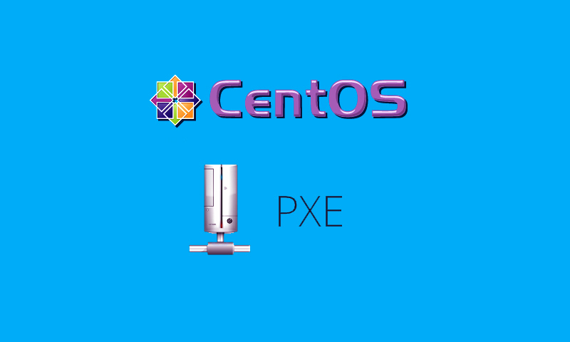 How to Install & Configure PXE Boot Server on CentOS/RHEL 6x