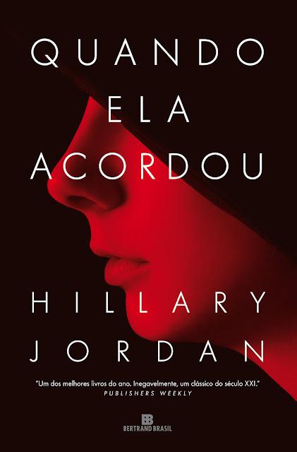 Quando ela acordou - Hillary Jordan