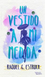 Un vestido a mi medida - Raquel G. Estruch