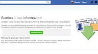 Scopri cosa sa Facebook di te scaricando l'archivio del profilo