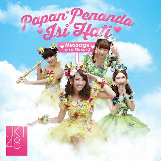 JKT48 - Papan Penanda Isi Hati [from Papan Penanda Isi Hati (Message on a Placard) EP]