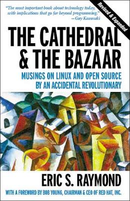 La catedral y el bazar – Eric S. Raymond
